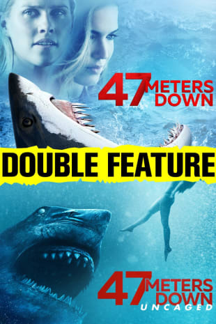 movie poster for 47 Meters Down Double Feature
