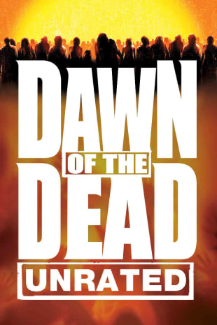 movie poster for Dawn of the Dead (Unrated)