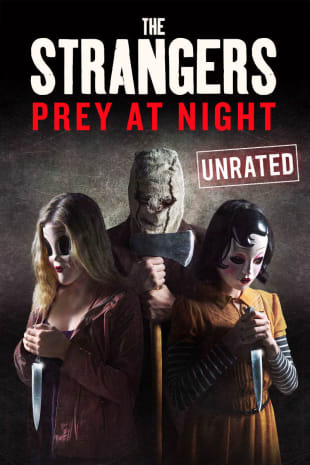 movie poster for The Strangers: Prey At Night (Unrated)