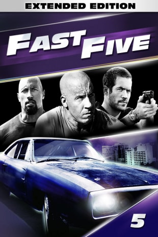 movie poster for Fast Five - Extended, Unrated Edition