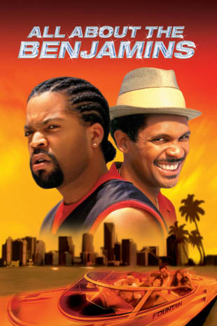 movie poster for All About The Benjamins