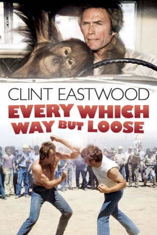 movie poster for Every Which Way But Loose