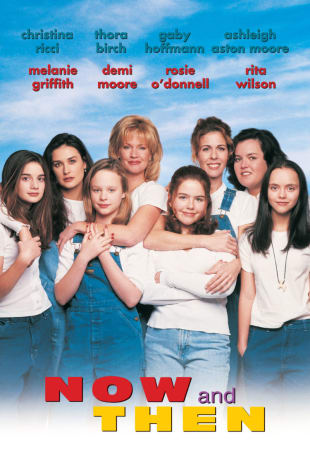 movie poster for Now and Then