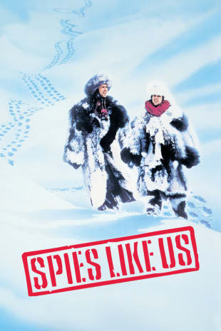 movie poster for Spies Like Us