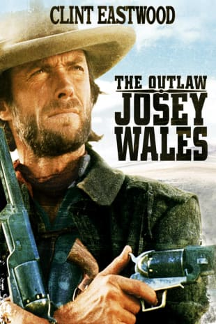 movie poster for The Outlaw Josey Wales