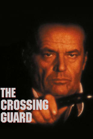 movie poster for The Crossing Guard