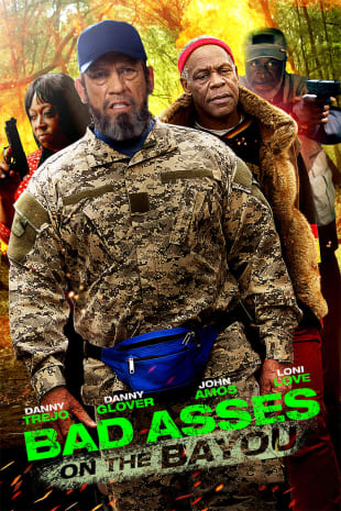 movie poster for Bad Asses On The Bayou
