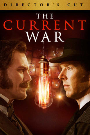 movie poster for The Current War - Director's Cut
