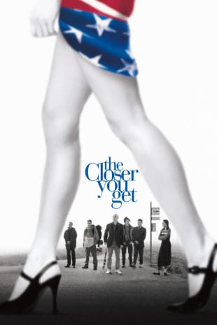 movie poster for The Closer You Get