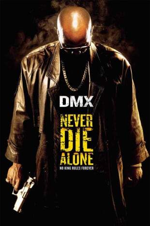 movie poster for Never Die Alone