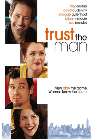 movie poster for Trust The Man