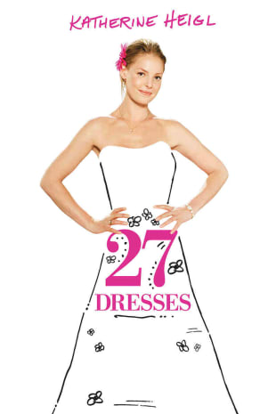 movie poster for 27 Dresses
