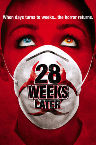 movie poster for 28 Weeks Later