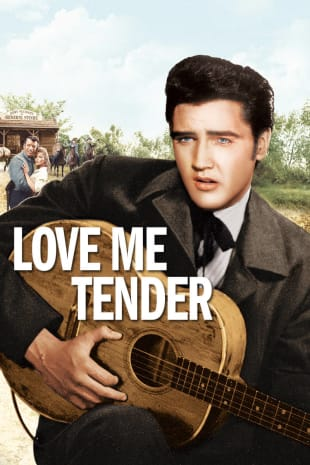 movie poster for Love Me Tender