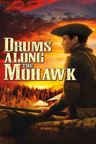 movie poster for Drums Along The Mohawk
