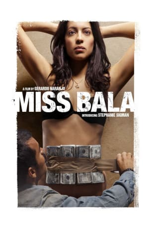 movie poster for Miss Bala