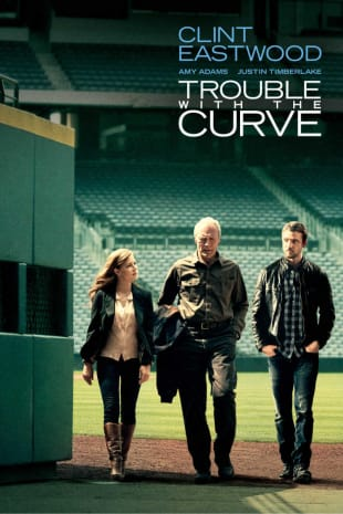 movie poster for Trouble with the Curve