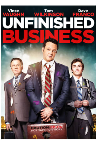 movie poster for Unfinished Business