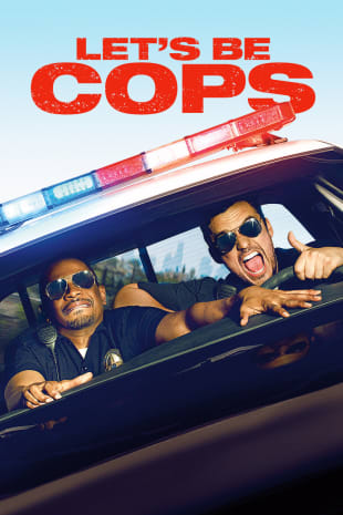 movie poster for Let's Be Cops