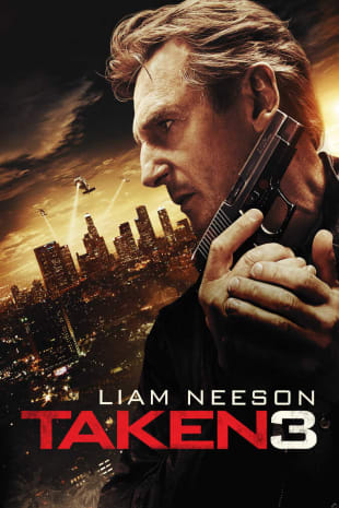 movie poster for Taken 3