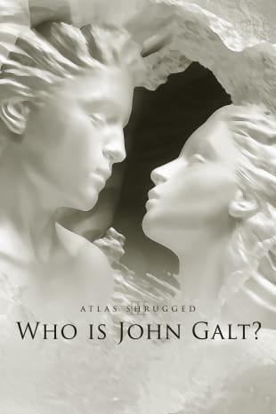 movie poster for Atlas Shrugged: Who Is John Galt?