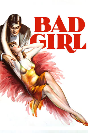 movie poster for Bad Girl (1931)