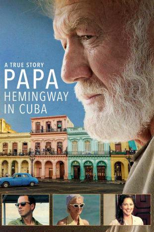 movie poster for Papa: Hemingway in Cuba