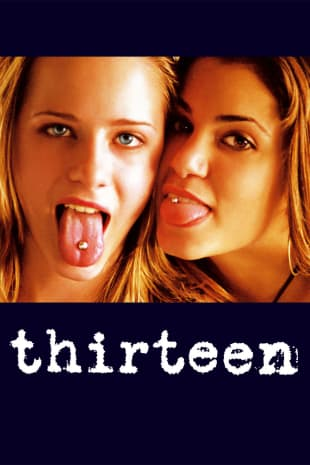 movie poster for Thirteen