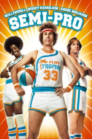 movie poster for Semi-Pro