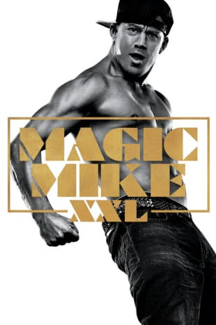 movie poster for Magic Mike XXL