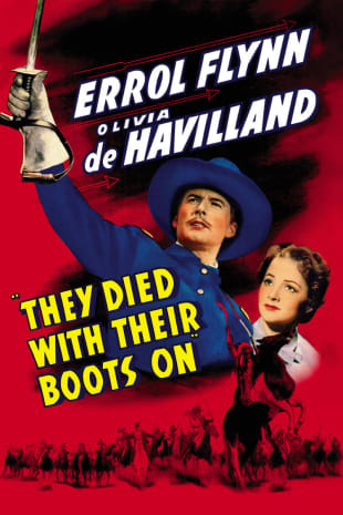 movie poster for They Died With Their Boots On