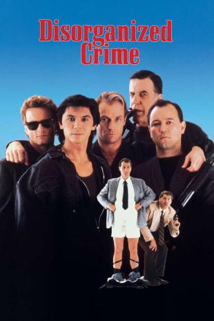 movie poster for Disorganized Crime