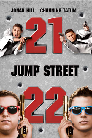 movie poster for 21 Jump Street / 22 Jump Street Double Feature
