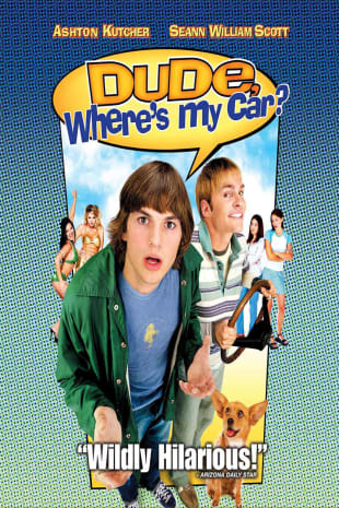 movie poster for Dude, Where's My Car?
