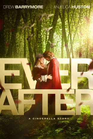 movie poster for Ever After: A Cinderella Story