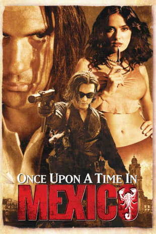 movie poster for Once Upon a Time in Mexico