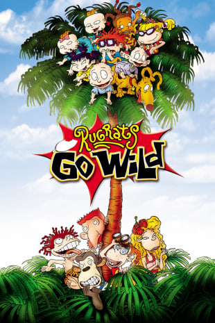 movie poster for Rugrats Go Wild