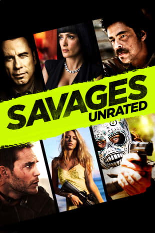 movie poster for Savages (Unrated)