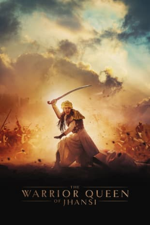 movie poster for The Warrior Queen Of Jhansi