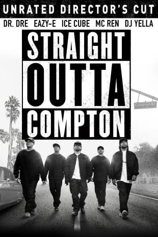 movie poster for Straight Outta Compton - Unrated Director's Cut