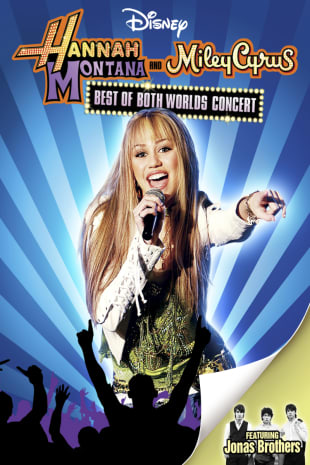 movie poster for Hannah Montana/Miley Cyrus: Concert Tour