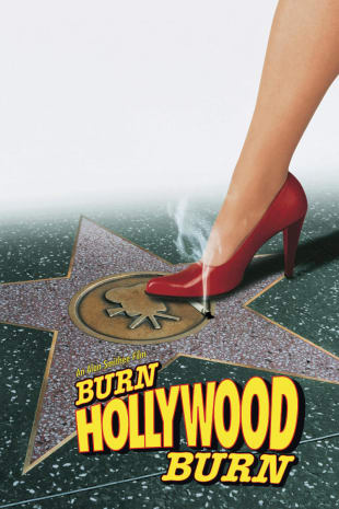 movie poster for An Alan Smithee Film: Burn Hollywood Burn