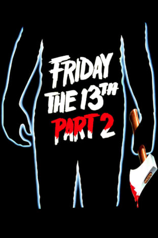 movie poster for Friday The 13th Part 2 (1981)