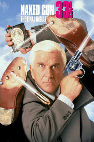 movie poster for The Naked Gun 33 1/3: The Final Insult