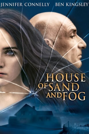 movie poster for House Of Sand And Fog