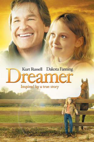 movie poster for Dreamer Inspired By A True Story (Par)