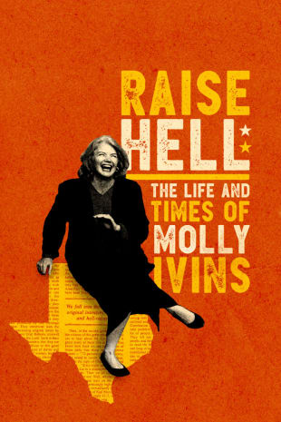 movie poster for Raise Hell: The Life And Times Of Molly Ivins
