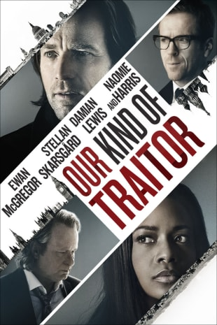 movie poster for Our Kind Of Traitor