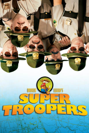 movie poster for Super Troopers