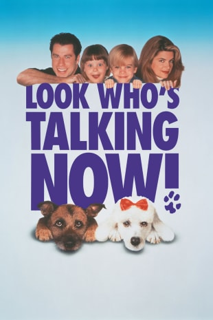 movie poster for Look Who's Talking Now